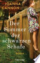 Der Sommer der schwarzen Schafe  : Roman