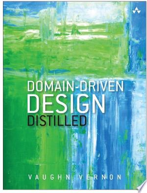 Download Domain-Driven Design Distilled Free Books - Dlebooks.net
