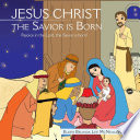 Jesus Christ the Savior Is Born