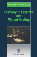 Proteolytic Enzymes and Wound Healing