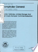 Electric Vehicles  Limited Range and High Costs Hamper Commercialization  Report by the Comptroller General of the United States