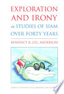 Exploration and Irony in Studies of Siam Over Forty Years
