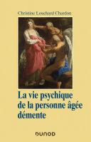 Pdf La vie psychique de la personne âgée démente Telecharger