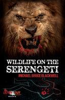 Wildlife on the Serengeti