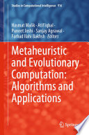 Metaheuristic and Evolutionary Computation  Algorithms and Applications