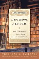 A Splendor of Letters
