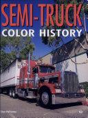 Semi Truck Color History