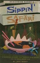 Beachbum Berry s Sippin  Safari