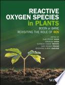 Reactive Oxygen Species in Plants Book