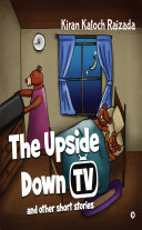 The Upside Down TV and other short stories