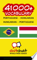 Read Online 41000+ Portuguese - Hungarian Hungarian - Portuguese Vocabulary For Free