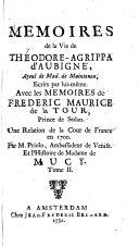 Memoires de la Vie de Théodore-Agrippa d'Aubigne, Ayeul de Mad. de Maintenon, Ecrits par lui-même