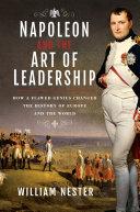 Napoleon and the Art of Leadership [Pdf/ePub] eBook