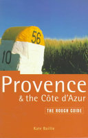 The Rough Guide to Provence and the Cote D Azur