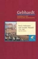 Handbuch der deutschen Geschichte: Reich, Reformen und sozialer Wandel, 1763-1806