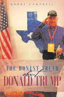 The Honest Truth About Donald Trump