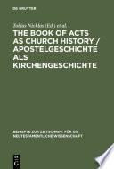 The Book of Acts as Church History   Apostelgeschichte als Kirchengeschichte