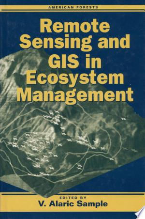 [pdf - epub] Remote Sensing and GIS in Ecosystem Management - Read eBooks Online