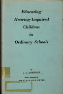Educating Hearing impaired Children in Ordinary Schools