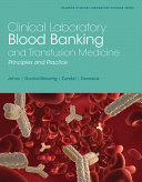 Clinical Laboratory Blood Banking and Transfusion Medicine   Pearson Etext Access Card Book