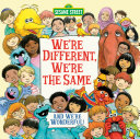 We're Different, We're the Same (Sesame Street) Pdf/ePub eBook
