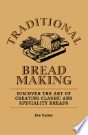 Traditional Breadmaking Book PDF