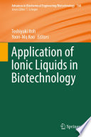 Application Of Ionic Liquids In Biotechnology