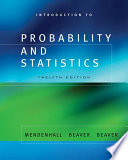 """Introduction to Probability and Statistics"" by William Mendenhall, Robert Beaver, Barbara Beaver"