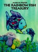 The Rainbow Fish Treasury