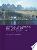 Economic Convergence in Greater China Book