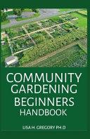 Community Gardening Beginners Handbook