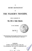 A Short Exposition Of The Pilgrim S Progress With A Narrative Of The Life Of John Bunyan In Six Lectures By W J