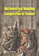 Mathematical Modeling and Computation in Finance  with Exercises and Python and MATLAB Computer Codes Book