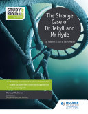 Study and Revise for GCSE: The Strange Case of Dr Jekyll and Mr Hyde