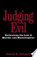 Judging Evil