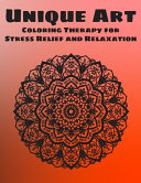 Unique Art Coloring Therapy for Stress Relief and Relaxation
