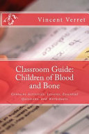 Classroom Guide  Children of Blood and Bone Book