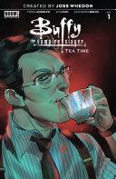 Buffy the Vampire Slayer: Tea Time #1 [Pdf/ePub] eBook