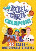 Rebel Girls Champions Pdf/ePub eBook