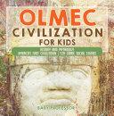 Olmec Civilization for Kids   History and Mythology   America s First Civilization   5th Grade Social Studies