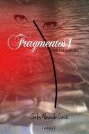 Fragmentos I: realidad y verdad