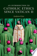 An Introduction to Catholic Ethics since Vatican II Book