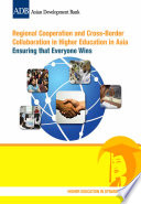Regional Cooperation and Cross Border Collaboration in Higher Education in Asia Book