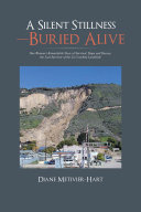 A Silent Stillness—Buried Alive