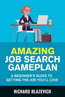 Amazing Job Search Gameplan