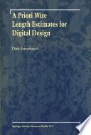 A Priori Wire Length Estimates for Digital Design