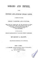 Sorgho and Imphee  the Chinese and African Sugar Canes Book