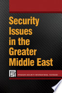 Security Issues in the Greater Middle East Book PDF