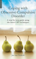Coping with Obsessive Compulsive Disorder