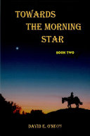 Pdf Towards the Morning Star - book two